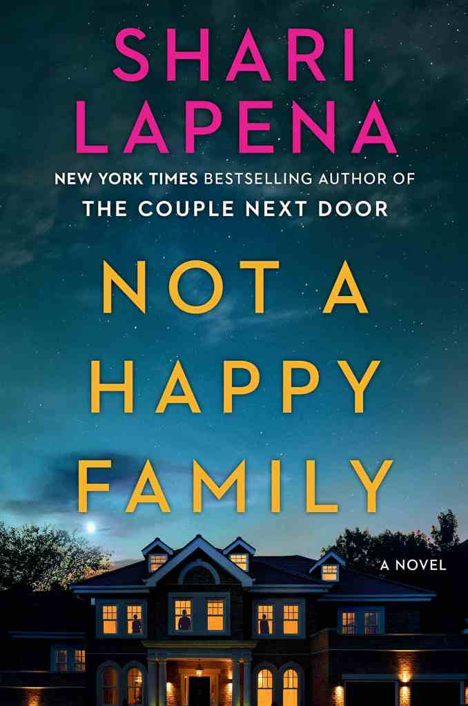 Not a Happy Family:A Novel Shari Lapena