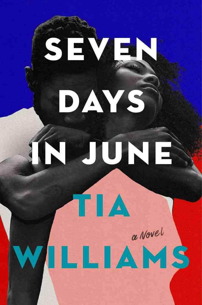 Seven Days in June Tia Williams