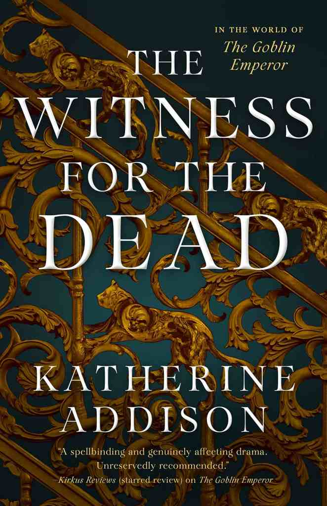 The Witness for the Dead Katherine Addison