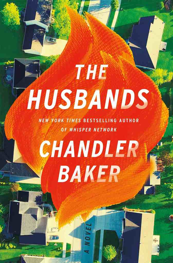 The Husbands:A Novel Chandler Baker
