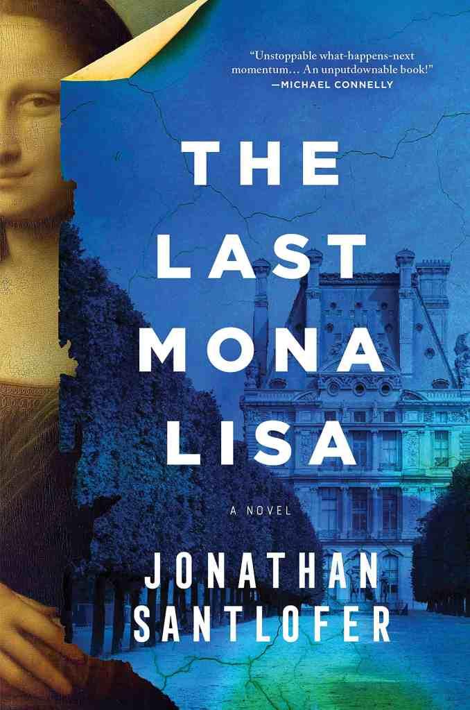 The Last Mona Lisa:A Novel Jonathan Santlofer
