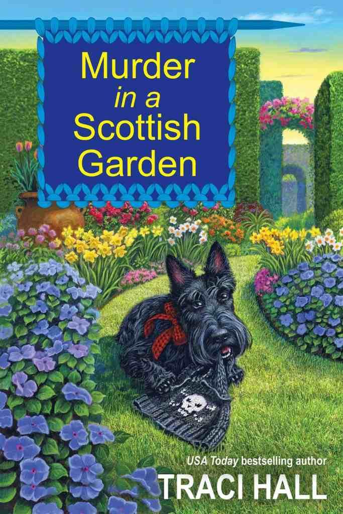 Murder in a Scottish Garden Traci Hall