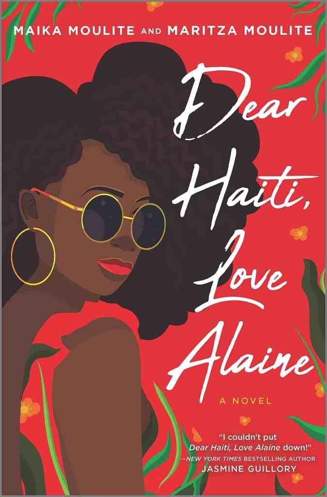 Dear Haiti, Love Alaine by Maika and Maritza Moulite