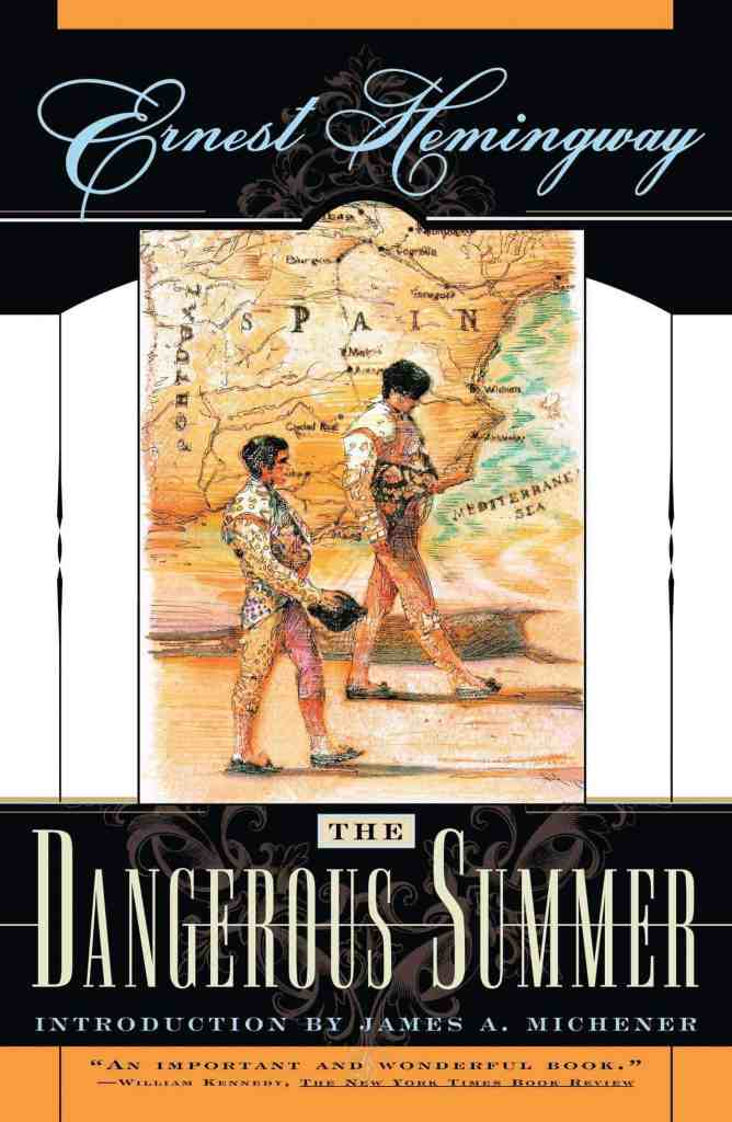 The Dangerous Summer by Ernest Hemingway