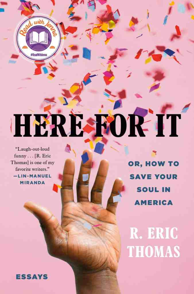 Here For It: Or, How to Save Your Soul in America by Eric Thomas