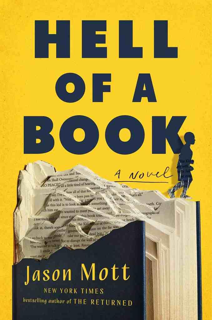 Hell of a Book:A Novel Jason Mott