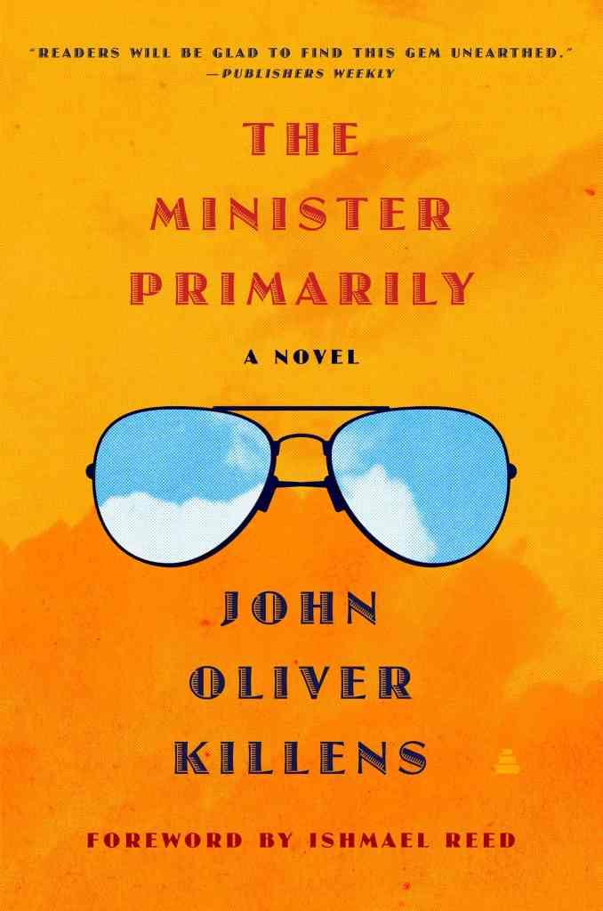 The Minister Primarily:A Novel John Oliver Killens