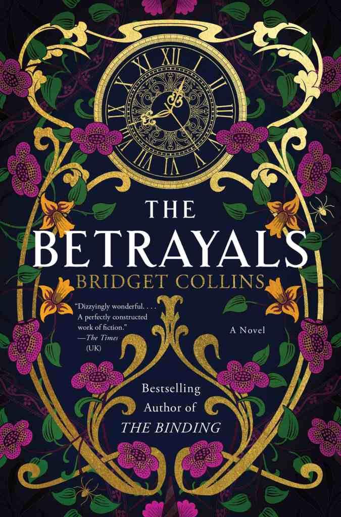 The Betrayals:A Novel Bridget Collins