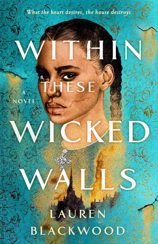 Within These Wicked Walls by Lauren Blackwood