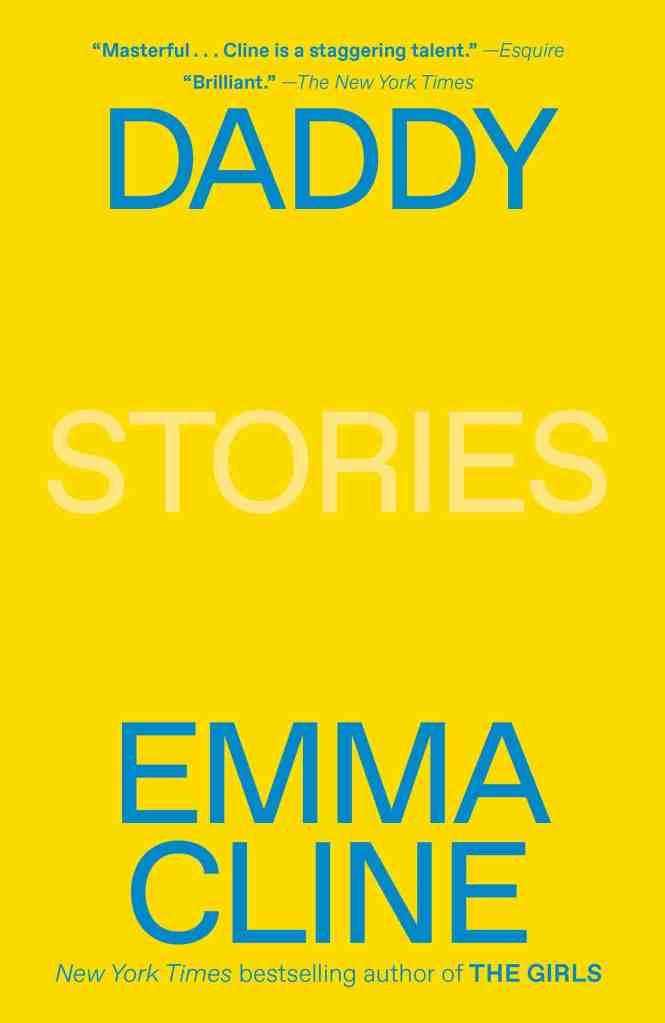 Daddy:Stories Emma Cline