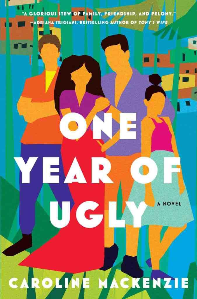 One Year of Ugly by Caroline Mackenzie