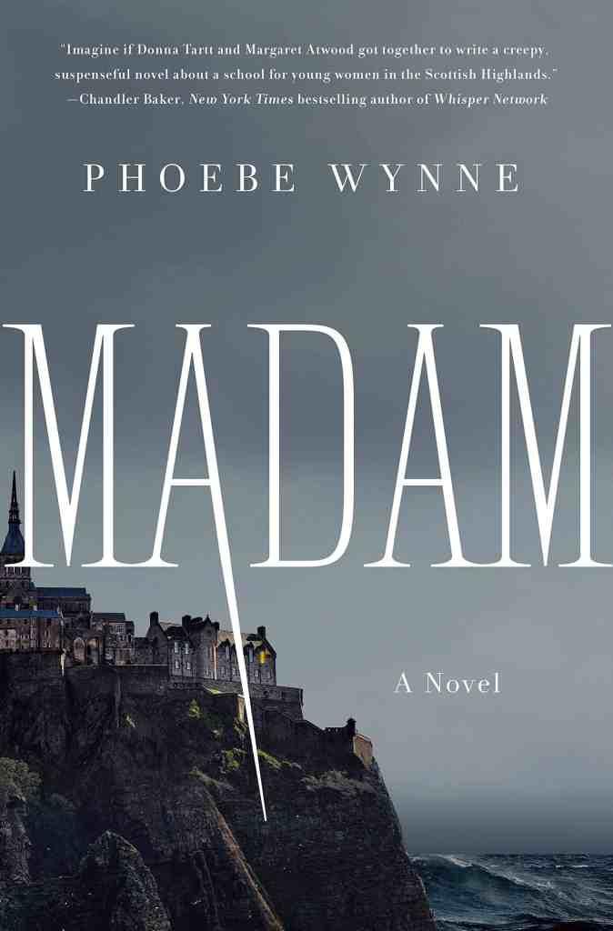 Madam by Phoebe Wynne
