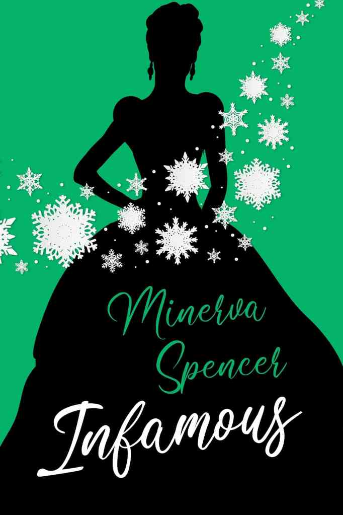 Infamous:A Witty Historical Regency Romance Book Minerva Spencer