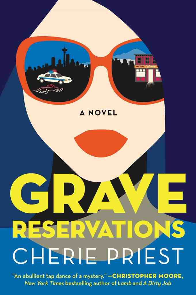 Grave Reservations:A Novel Cherie Priest