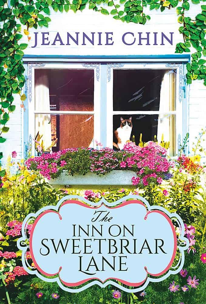 The Inn on Sweetbriar Lane:Includes a Bonus Novella Jeannie Chin