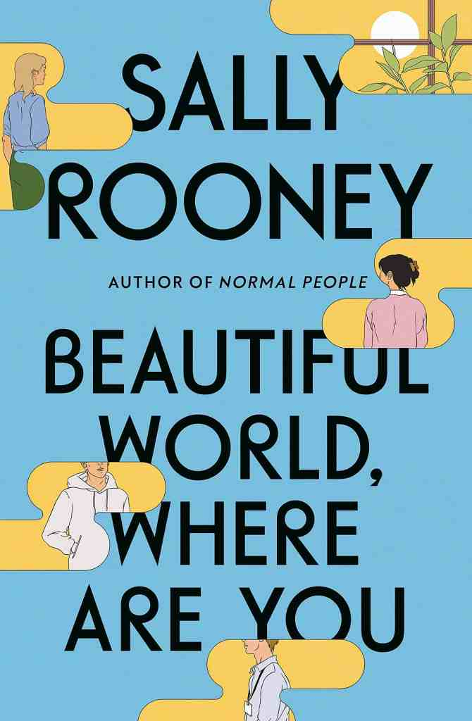 Beautiful World, Where Are You:A Novel Sally Rooney