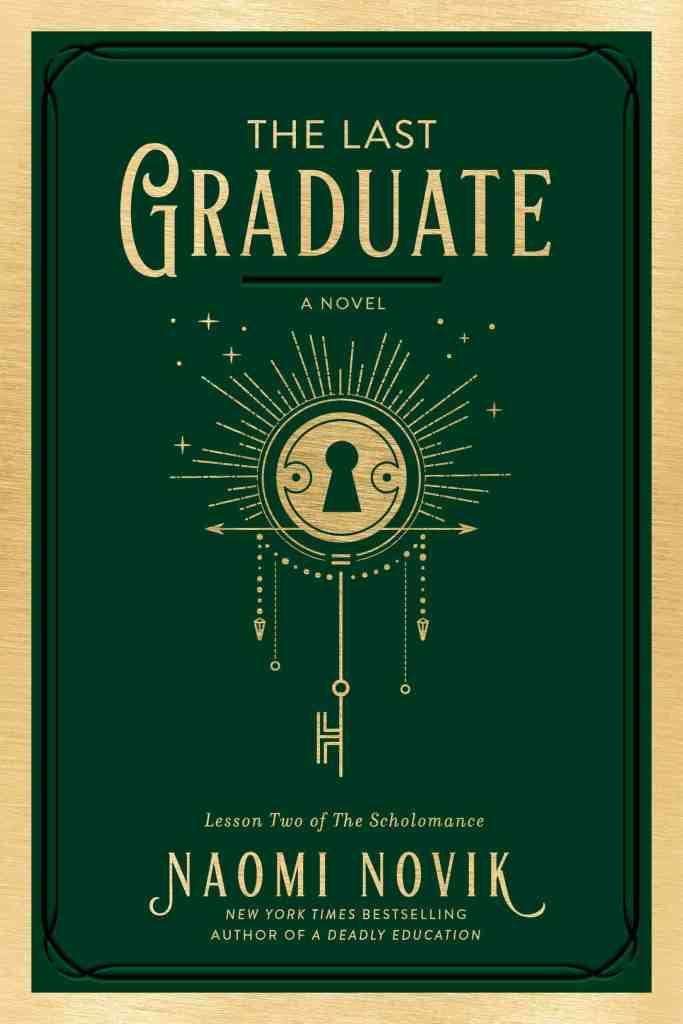 The Last Graduate:A Novel Naomi Novik