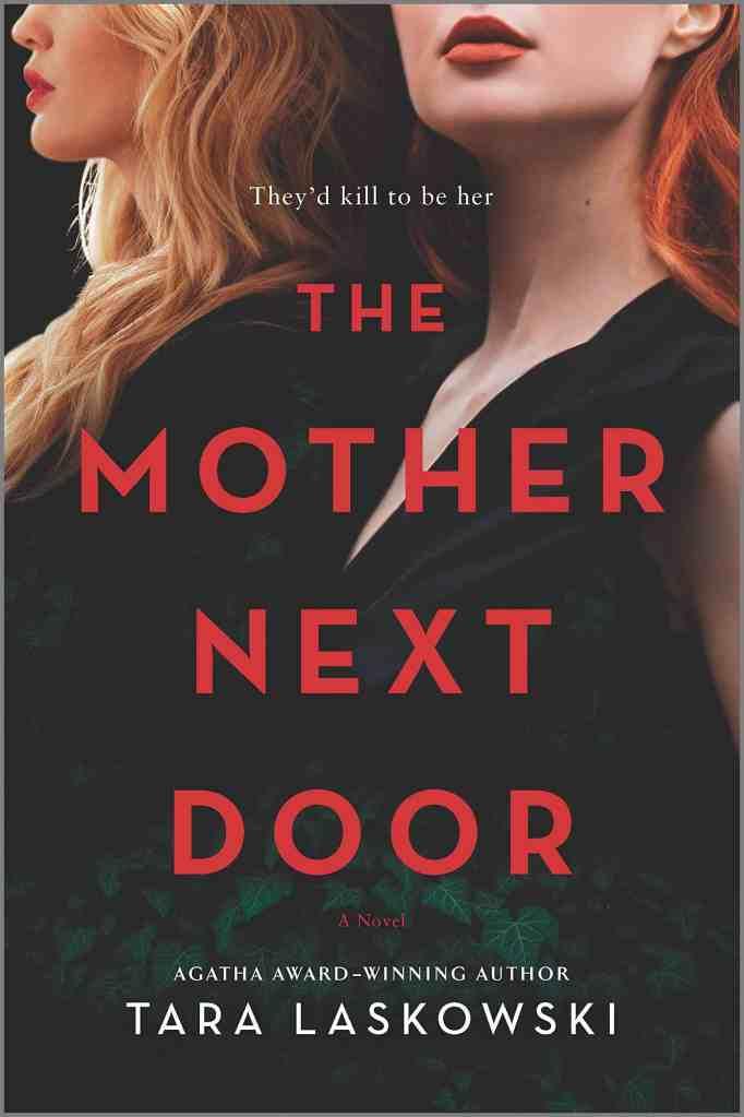 The Mother Next Door:A Novel of Suspense Tara Laskowski