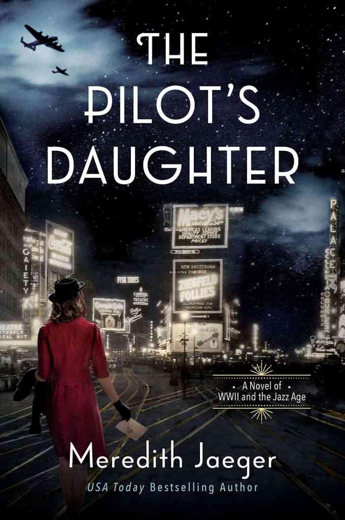 The Pilot's Daughter:A Novel Meredith Jaeger