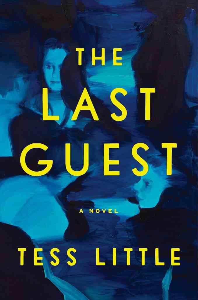 The Last Guest:A Novel Tess Little
