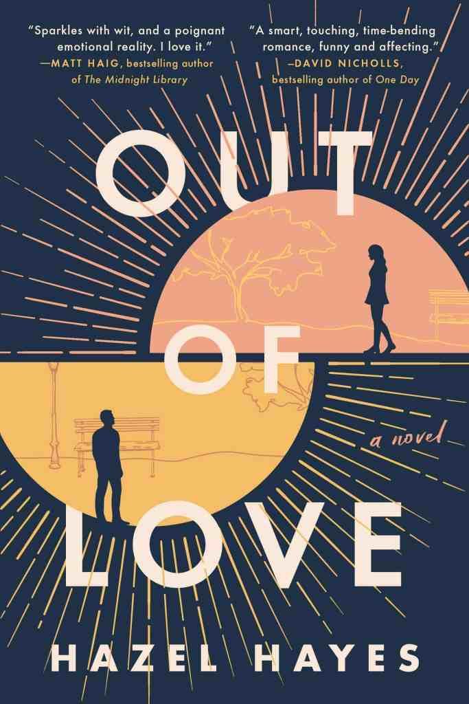 Out of Love:A Novel Hazel Hayes