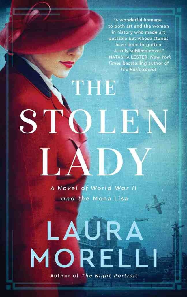 The Stolen Lady:A Novel of World War II and the Mona Lisa Laura Morelli