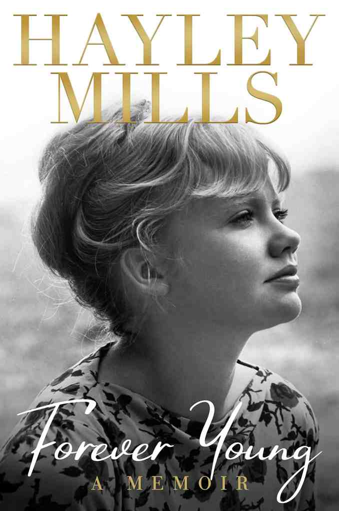 Forever Young:A Memoir Hayley Mills