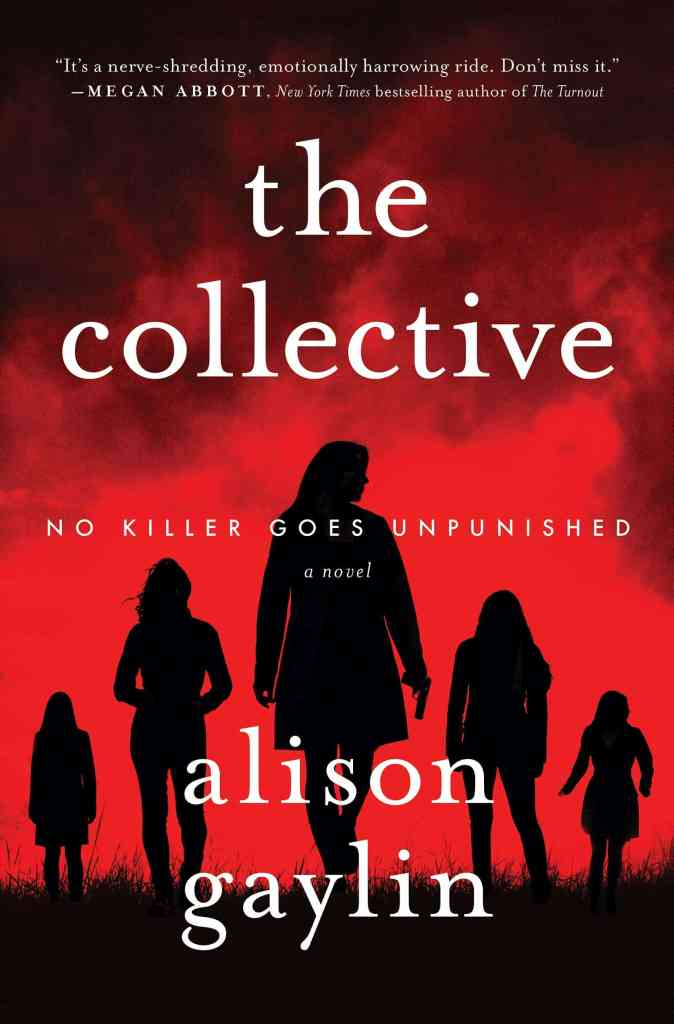 The Collective:A Novel Alison Gaylin