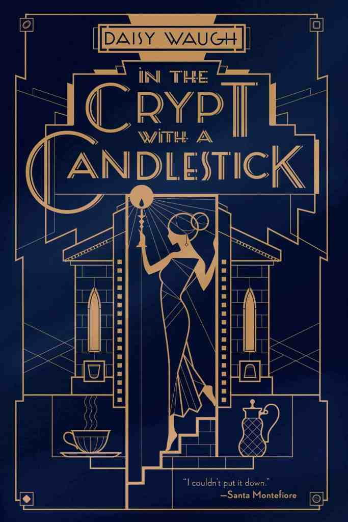 In the Crypt with a Candlestick:A Mystery Daisy Waugh