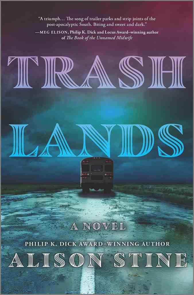 Trashlands:a novel Alison Stine