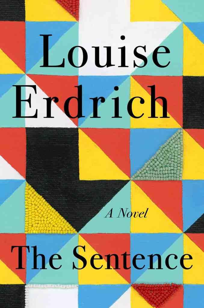 The Sentence Louise Erdrich