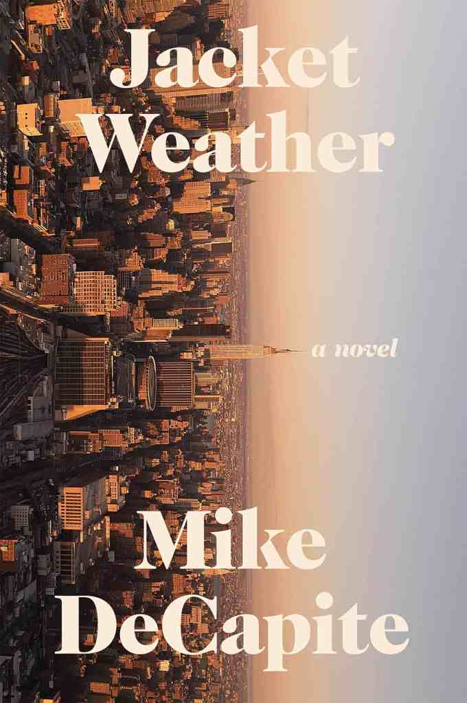Jacket Weather Mike DeCapite