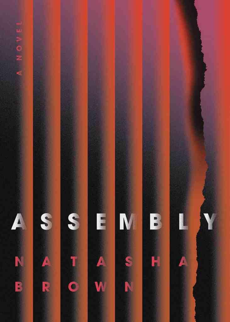 Assembly Natasha Brown