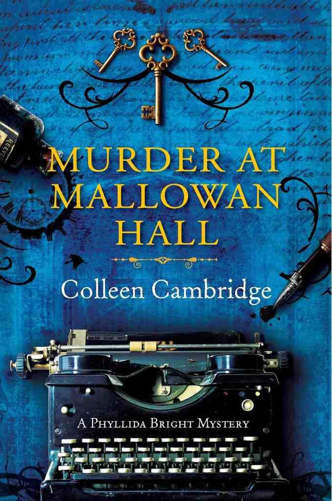 Murder at Mallowan Hallby Colleen Cambridge
