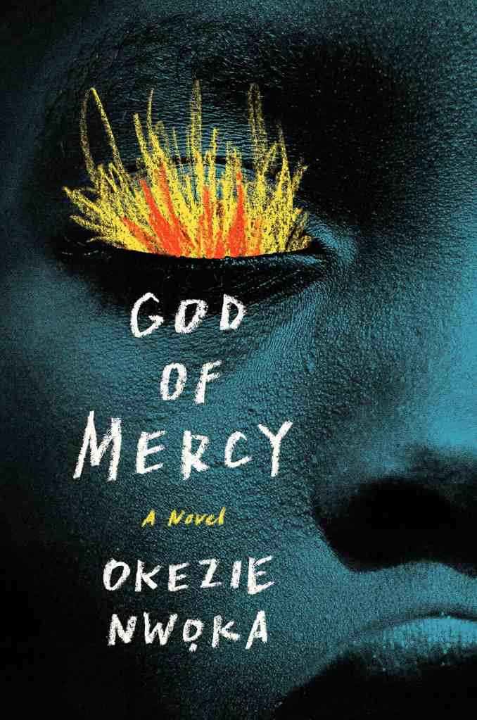 God of Mercy:A Novel Okezie Nwoka