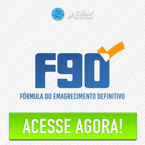 F90 A Fórmula do Emagrecimento Definitivo