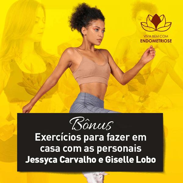 Giselle Lobo e Jessyca Carvalho Viva Bem Com Endometriose