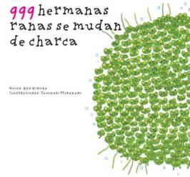 999 hermanas rana se mudan de charca