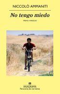 NO TENGO MIEDO, de Nicolo Ammanit