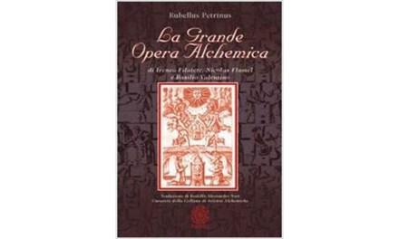 La grande opera alchemica di Ireneo Filatete, Nicolas Flamel e Basilio Valentino