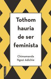 Tothom hauria de ser feminista, Chimamanda Ngozi Adichie