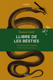 Llibre de les bèsties, 2016 Ramón Llull