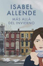 Más allá del invierno, 2017 Isabel Allende