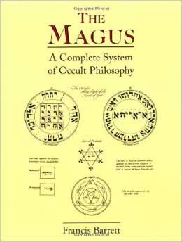 The Magus: Complete System of Occult Philosophy