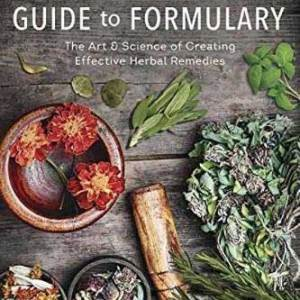 BHERGUIF_Z Herbalist's Guide to Formulary by Holly Bellebuono