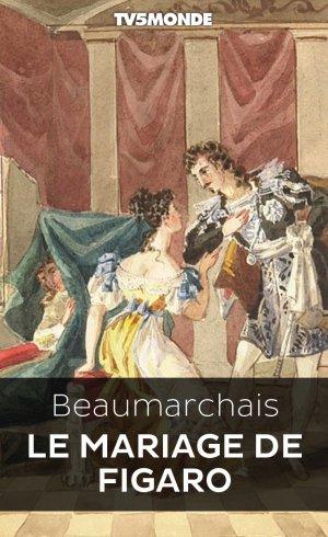 Le Mariage De Figaro Pdf : mariage, figaro, Mariage, Figaro, Bibliothèque, NUMERIQUE, TV5MONDE