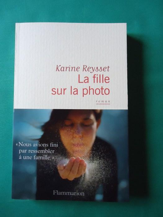 La fille sur la photo - Karine Reysset