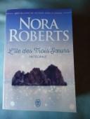 L'Ile des Trois Soeurs - L'intégrale - Nora ROBERTS