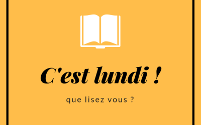 C'est lundi, que lisez-vous ? #3