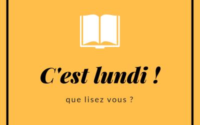 C'est lundi, que lisez-vous ? #1